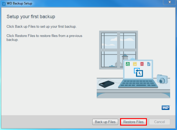 If This Is A New Installation Of WD Backup On PC Select Restore Files