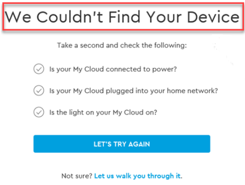 MyCloud com/hello Setup- My Cloud Home Cannot Be Found or